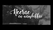 Neerae En Nambikkai