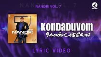 Kondaduvom | Official lyric video | Pas. Alwin Thomas | Nandri 7