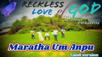 Maaratha Anbu – Reckless Love Tamil Version